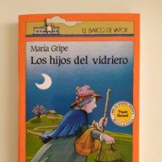 Libros: LOS HIJOS DEL VIDRIERO EL BARCO DE VAPOR. Lote 267523429