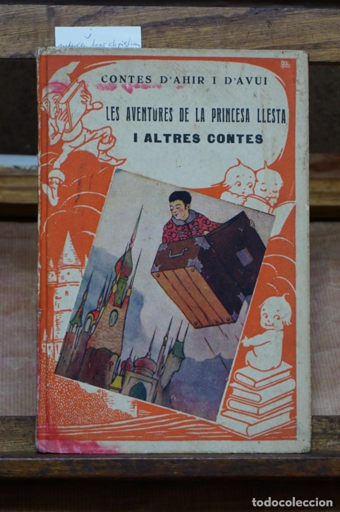 Libros: andersen hans christian. Les aventures de la princesa llesta i altres contes. - Foto 2 - 268724884