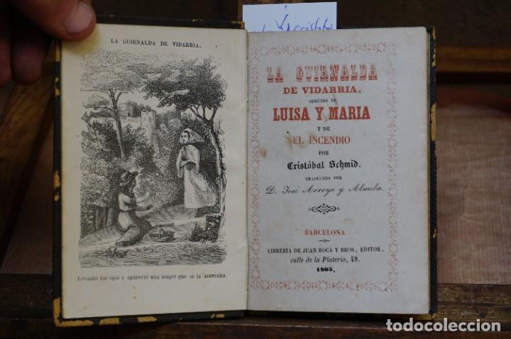 SCMID CRISTOBAL. LA GUIRLANDA DE VIDARRIA SEGUIDO DE LUISA Y MARIA Y DE EL INCENDIO. (Libros Nuevos - Literatura Infantil y Juvenil - Literatura Infantil)
