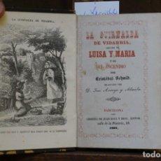 Libros: SCMID CRISTOBAL. LA GUIRLANDA DE VIDARRIA SEGUIDO DE LUISA Y MARIA Y DE EL INCENDIO.. Lote 269032969