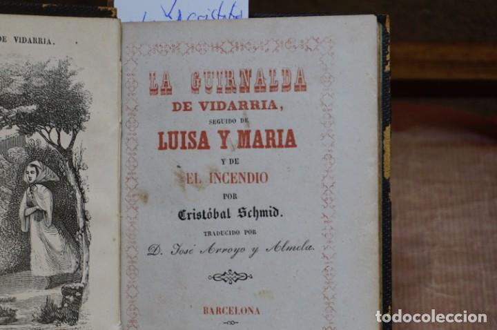 Libros: scmid cristobal. la guirlanda de vidarria seguido de luisa y maria y de el incendio. - Foto 2 - 269032969
