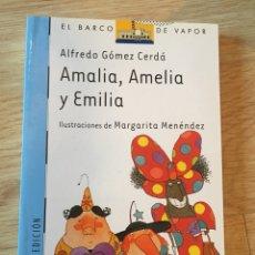 """Libros: """"AMALIA, AMELIA Y EMÍLIA"""". Lote 269479153"""