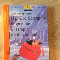 "Libros: ""EL PIRATA GARRAPATA LLEGA A PIE AL TEMPLO DE ABU SIMBEL"". Lote 269479403"