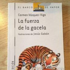 """Libros: """"LA FUERZA DE LA GACELA"""". Lote 269479513"""