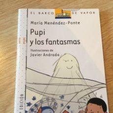 """Libros: """"PUPÍ Y LOS FANTASMAS"""". Lote 269479723"""