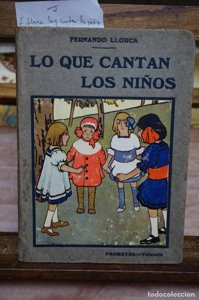 LLORCA FERNANDO. LO QUE CANTAN LOS NIÑOS.CANCIONES DE CUNA,CORRO,COPLILLAS,RELACIONES,JUEGOS Y ... (Libros Nuevos - Literatura Infantil y Juvenil - Literatura Infantil)