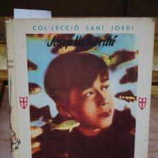 Libros: VALLVERDU JOSEP. EL VENEDOR DE PEIXOS.COLL. SANT JORDI.. Lote 269778878