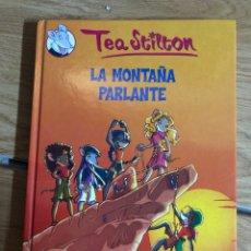 Libri: TEA STILTON LA MONTAÑA PARLANTE - DESTINO. Lote 270591523