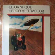 Libros: LIBRO EL OVNI QUE CERCO AL TRACTOR J.JARIMA COLECCION ESPACIO. Lote 271141938
