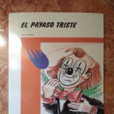 Libros: LIBRO EL PAYASO TRISTE J.M KAYDEDA COLECCION ANTARES. Lote 271144893