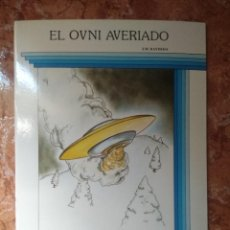 Libros: LIBRO EL OVNI AVERIADO J.M KAYDEDA COLECCION ESPACIO. Lote 271149403