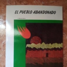 Libros: LIBRO ELPUEBLO ABANDONADO CARLOS DEZA COLECCION ANTARES. Lote 271150878
