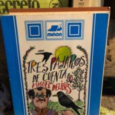 Livros: TRES PÁJAROS DE CUENTA MIGUEL DELIBES. Lote 273350278