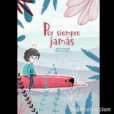 Libros: POR SIEMPRE JAMÁS. Lote 273945098