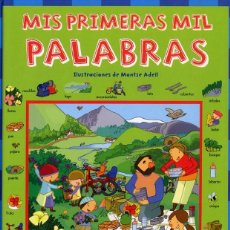 Libros: LIBRO MIS PRIMERAS MIL PALABRAS DE MONTSE ADELL. Lote 274256583