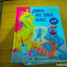 Libros: BARRIO SESAMO - TODO ME SALE MAL. Lote 276199348
