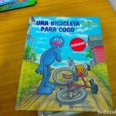 Libros: BARRIO SESAMO - UNA BICICLETA PARA COCO. Lote 276199648