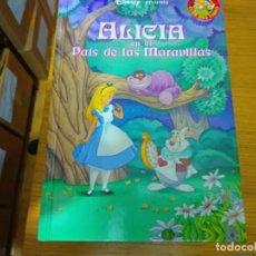 Libros: DISNEY - ALICIA EN EL PAIS DE LAS MARAVILLAS. Lote 276200433