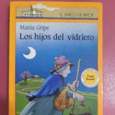 Libros: LOS HIJOS DEL VIDRIERO MARIA GRIPE. Lote 277201343