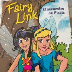 Libros: FAIRY LINK. EL SECUESTRO DE PISCIS. Lote 286768408