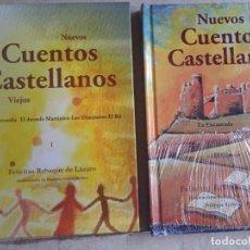 Libros: LIBRO NUEVOS CUENTOS CASTELLANOS VIEJOS (I) Y (II) FELICITAS REBAQUE DE LÁZARO. Lote 287725603