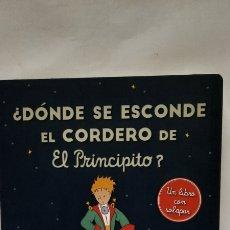 Libros: DÓNDE SE ESCONDE EL CORDERO DEL PRINCIPITO. Lote 288113918