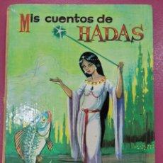 Livros: MIS CUENTOS DE HADAS. Lote 290477968