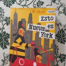 Libros: ESTO ES NEW YORK, M SASEK, AÑO 2011 , (EL PATITO EDITORIAL), UN CLÁSICO INFANTIL!!. Lote 292213533
