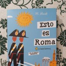 Libros: ESTO ES ROMA, M SASEK, AÑO 2011 , (EL PATITO EDITORIAL), UN CLÁSICO INFANTIL!!. Lote 292213843