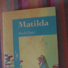 Libros: MATILDA - ZUBIA. DAHL, ROALD/STENDHAL, STENDHAL. ALFAGUARA, 2006. Lote 292235323