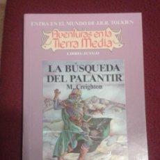 Livres: LIBROJUEGO AVENTURAS EN LA TIERRA MEDIA LA BUSQUEDA DEL PALANTIR Nº 4 TOLKIEN TIMUN MAS LIBRO JUEGO. Lote 231082120