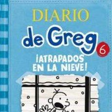 Libros: INFANTIL. JUVENIL. DIARIO DE GREG 6. ¡ATRAPADOS EN LA NIEVE! JEFF KINNEY (CARTONÉ). Lote 45991243