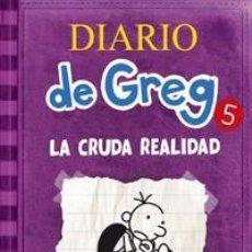 Libros: INFANTIL. JUVENIL. DIARIO DE GREG 5. LA CRUDA REALIDAD - JEFF KINNEY (CARTONÉ). Lote 45991345