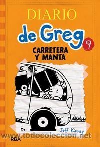 INFANTIL. JUVENIL. DIARIO DE GREG 9. CARRETERA Y MANTA - JEFF KINNEY (CARTONÉ) (Libros Nuevos - Literatura Infantil y Juvenil - Literatura Juvenil)