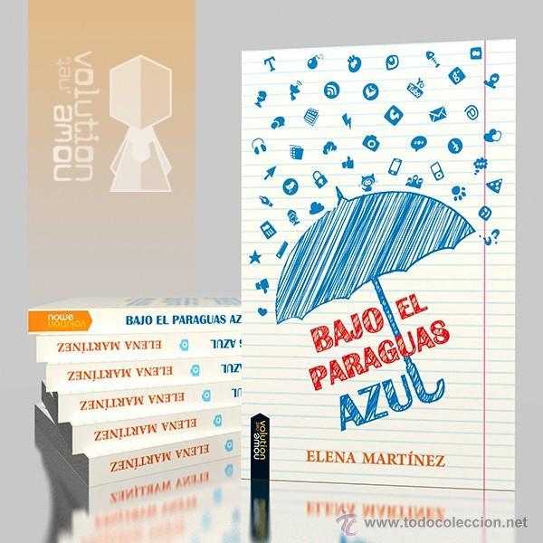NARRATIVA. JUVENIL. BAJO EL PARAGUAS AZUL - ELENA MARTÍNEZ BLANCO (Libros Nuevos - Literatura Infantil y Juvenil - Literatura Juvenil)