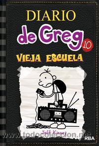 INFANTIL. JUVENIL. DIARIO DE GREG 10. VIEJA ESCUELA - JEFF KINNEY (CARTONÉ) (Libros Nuevos - Literatura Infantil y Juvenil - Literatura Juvenil)