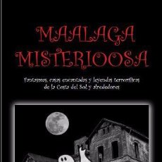 Libros: MAALAGA MISTERIOOSA. Lote 54576417