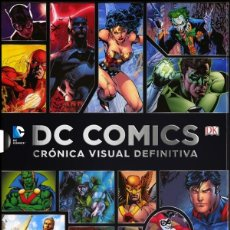 Libros: DC COMICS - CRÓNICA VISUAL DEFINITIVA - DK. Lote 57662239