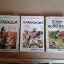 Libros: ROBIN DE LOS BOSQUES , SANDOKAN Y FABIOLA. Lote 78832201