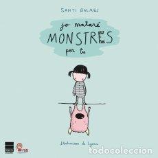 Libros: JO MATARÉ MONSTRES PER TU PRINCIPAL DE LOS LIBROS. Lote 95570594