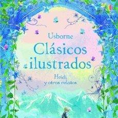 Libros: HEIDI Y OTROS RELATOS EDICIONES USBORNE. Lote 95571190