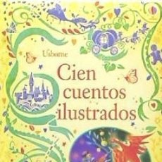 Libros: CIEN CUENTOS ILUSTRADOS EDICIONES USBORNE. Lote 95777996