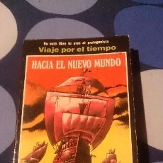 Libros: LIBROJUEGO VIAJE POR EL TIEMPO HACIA EL NUEVO MUNDO EDICIONES URBANO LIBRO JUEGO . Lote 98498415