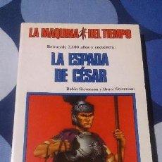 Libros: LA MAQUINA DEL TIEMPO 18 LA ESPADA DEL CÉSAR TIMUN MAS LIBROJUEGO LIBRO JUEGO . Lote 98498683