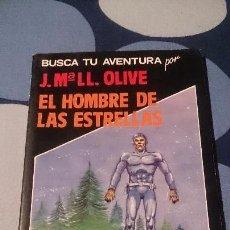 Libros: LIBROJUEGO BUSCA TU AVENTURA EL HOMBRE DE LAS ESTRELLAS EDITORIAL ASTRI LIBRO JUEGO . Lote 98499395