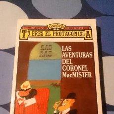 Libros: LIBRO JUEGO ARIN TU ERES EL PROTAGONISTA LAS AVENTURAS DEL CORONEL MACMISTER LIBROJUEGO . Lote 98499775