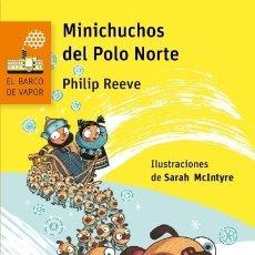 Minichuchos del Polo Norte EDICIONES SM