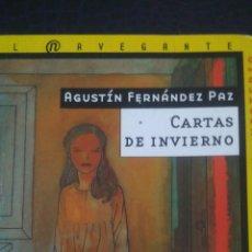 Libros: CARTAS DE INVIERNO. AGUSTÍN FERNÁNDEZ PAZ. EL NAVEGANTE SM. MISTERIO. RÚSTICA. AÑO 2007. PÁGINAS 135. Lote 99071727