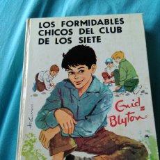 Libros: LIBRO LOS FORMIDABLES CHICOS DEL CLUB DE LOS SIETE. ENID BLYTON. ED JUVENTUD.1966. 2A ED. . Lote 99373147