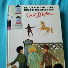 Libros: LIBRO EL CLUB DE LOS SIETE SECRETOS. ENID BLYTON. ED JUVENTUD. 4 A ED. 1970. Lote 99374460